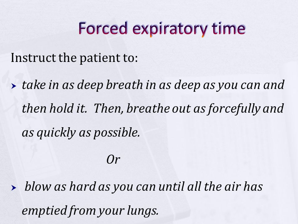 Forced expiratory time