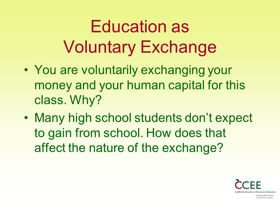 Education as Voluntary Exchange