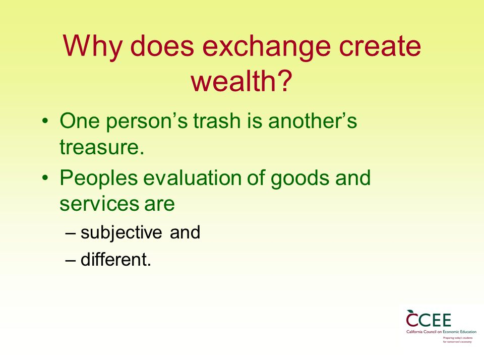 Why does exchange create wealth