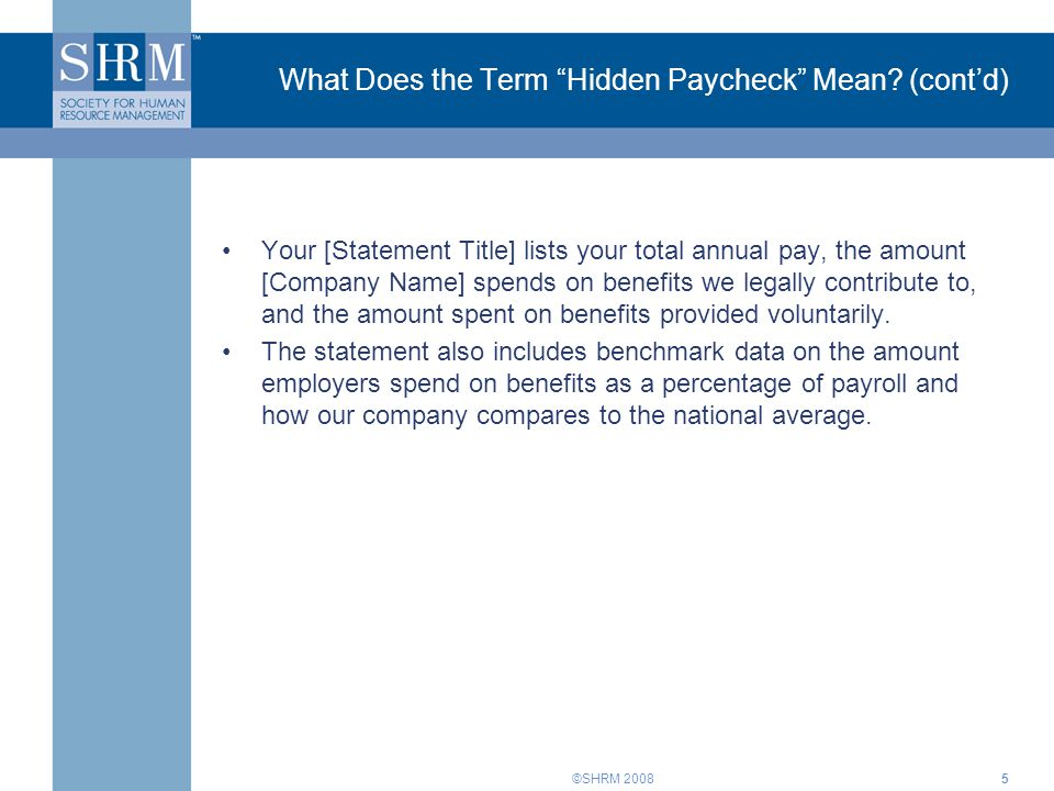 What Does the Term Hidden Paycheck Mean (cont'd)