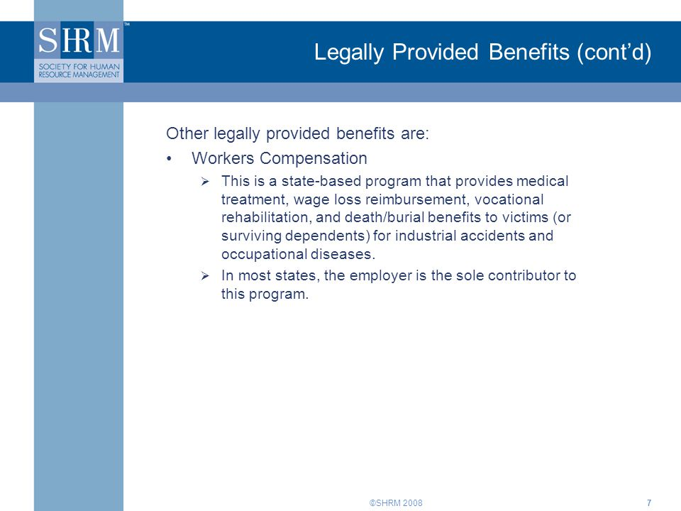 Legally Provided Benefits (cont'd)