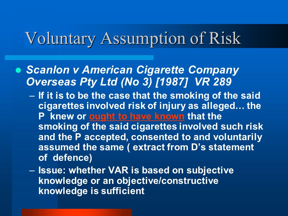 Voluntary Assumption of Risk