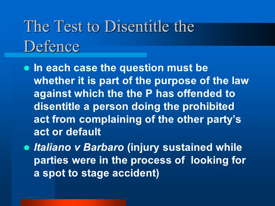 The Test to Disentitle the Defence
