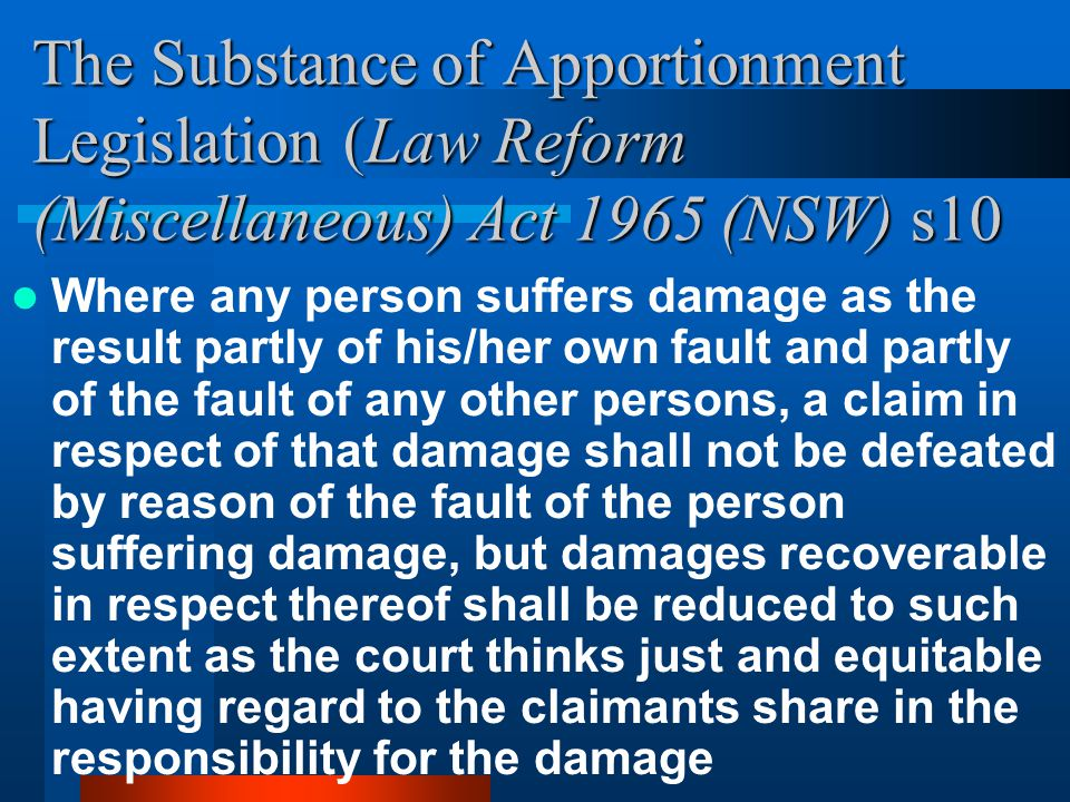 The Substance of Apportionment Legislation (Law Reform (Miscellaneous) Act 1965 (NSW) s10