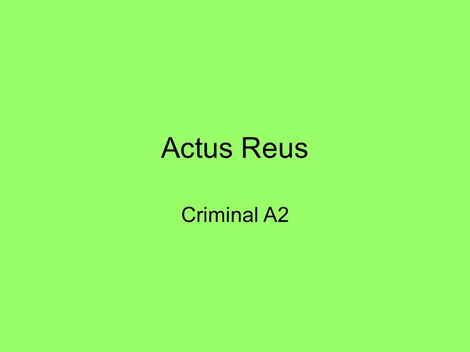 Actus Reus Criminal A2