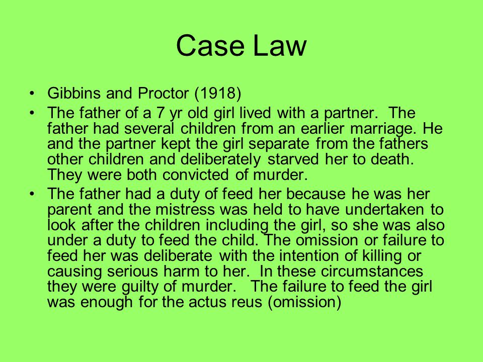 Case Law Gibbins and Proctor (1918)