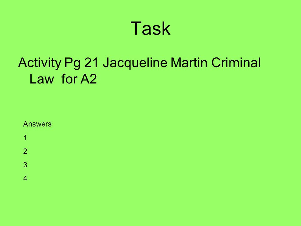 Task Activity Pg 21 Jacqueline Martin Criminal Law for A2 Answers 1 2