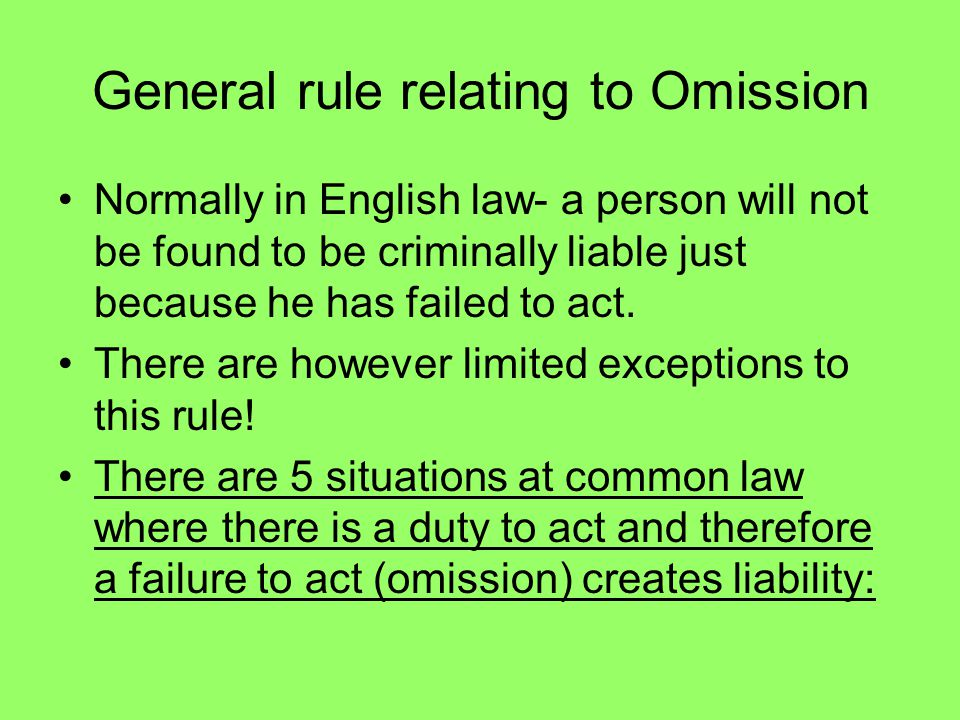 General rule relating to Omission