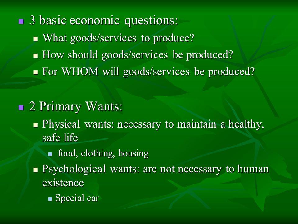 3 basic economic questions: