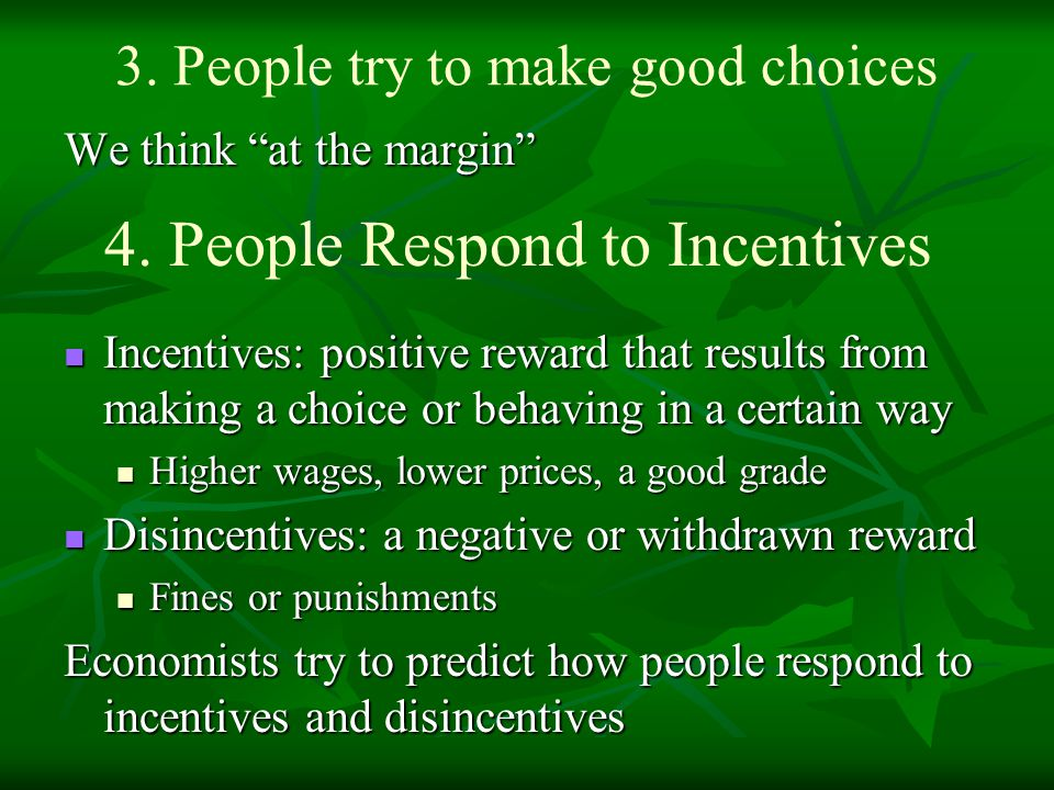 3. People try to make good choices