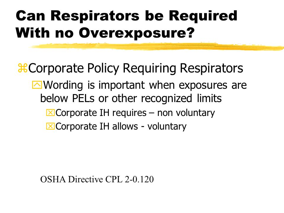 Can Respirators be Required With no Overexposure