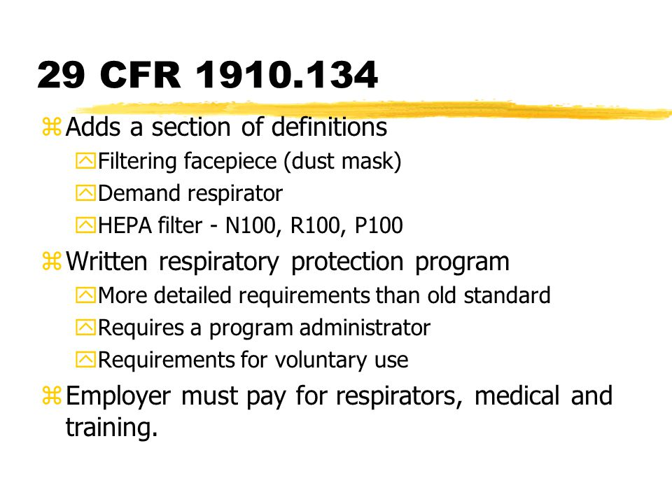 29 CFR 1910.134 Adds a section of definitions
