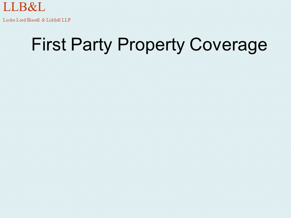 First Party Property Coverage