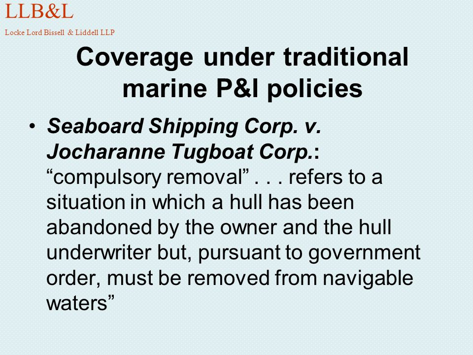 Coverage under traditional marine P&I policies
