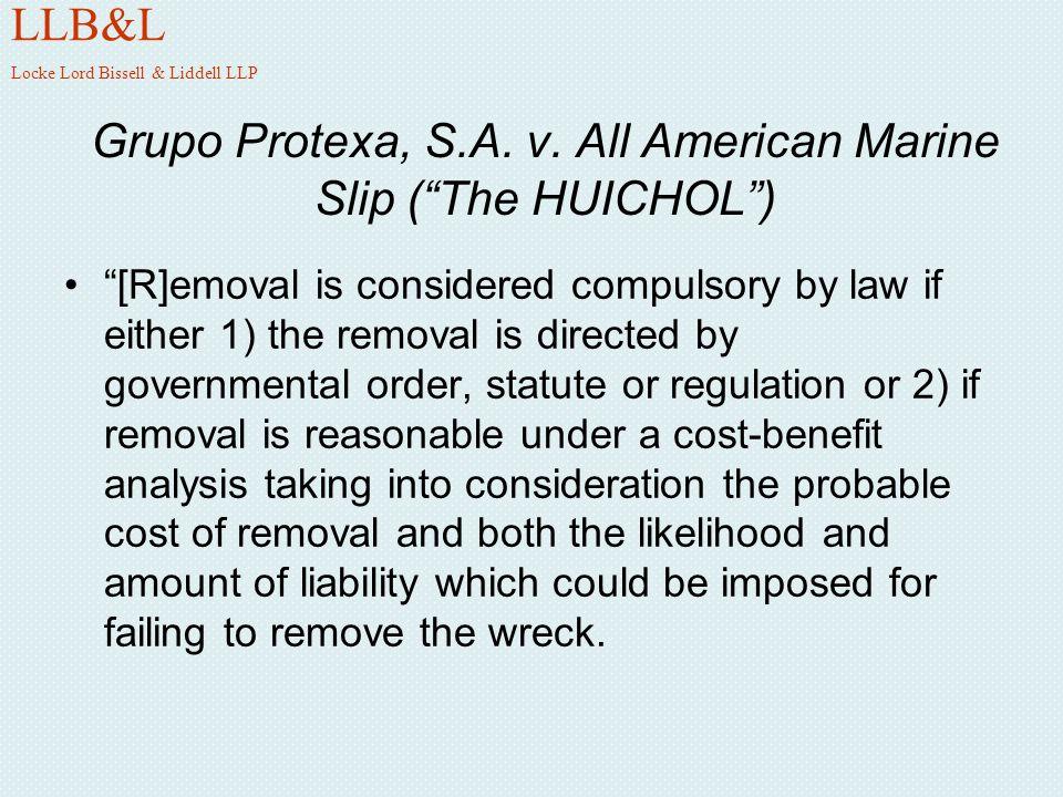 Grupo Protexa, S.A. v. All American Marine Slip ( The HUICHOL )