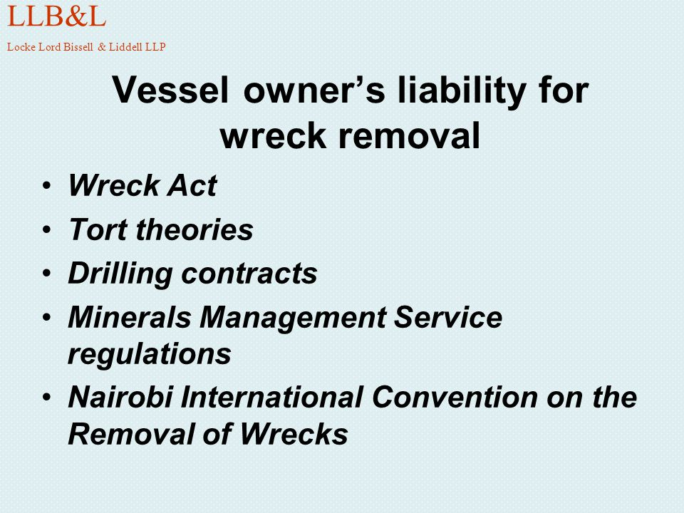 Vessel owner's liability for wreck removal