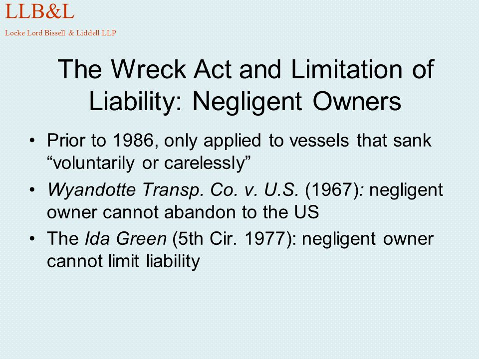 The Wreck Act and Limitation of Liability: Negligent Owners