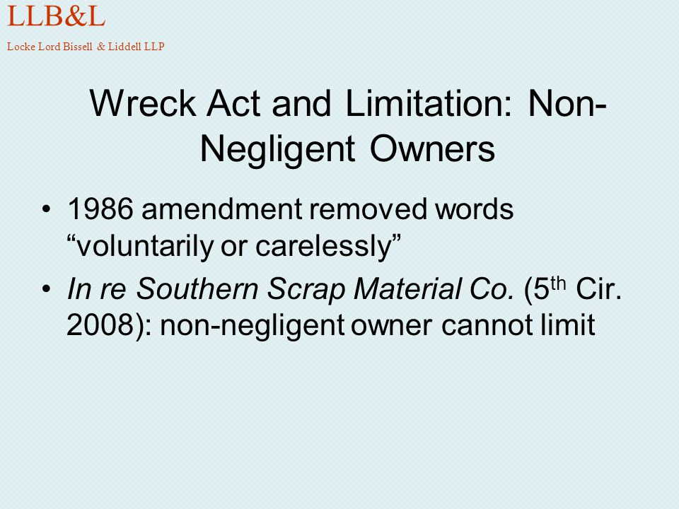 Wreck Act and Limitation: Non-Negligent Owners