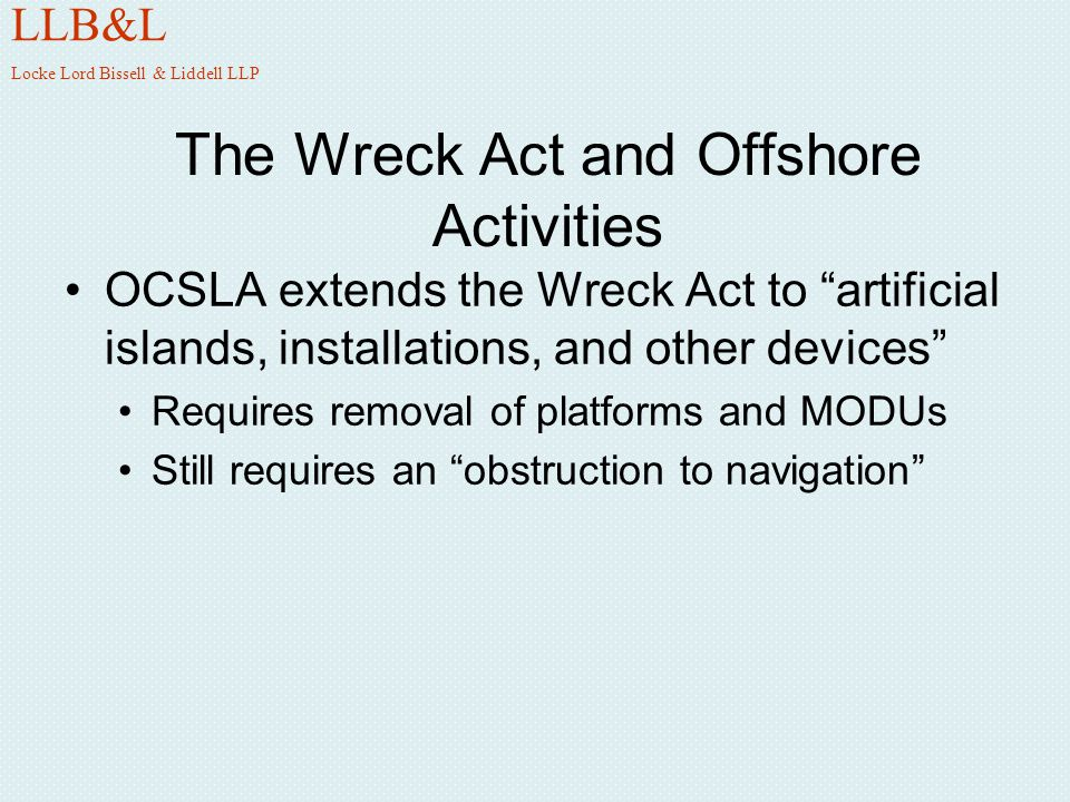 The Wreck Act and Offshore Activities