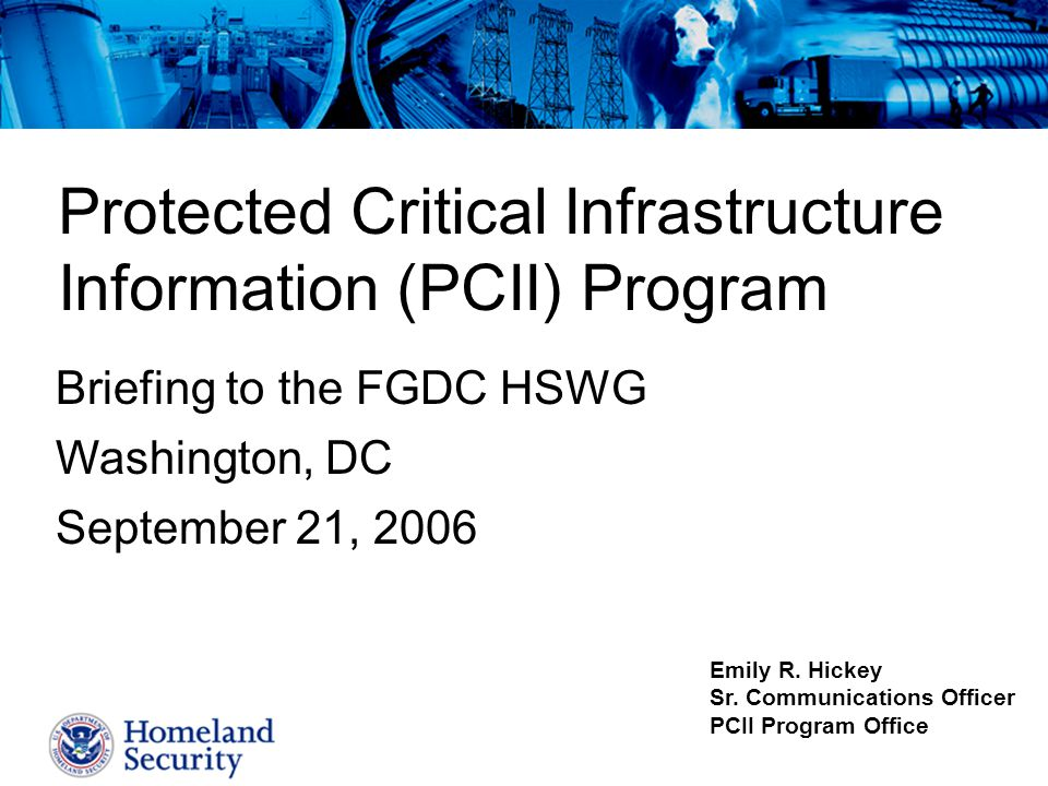 Protected Critical Infrastructure Information (PCII) Program