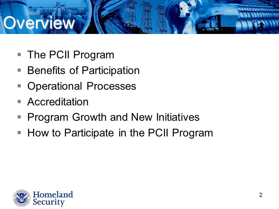 Overview The PCII Program Benefits of Participation