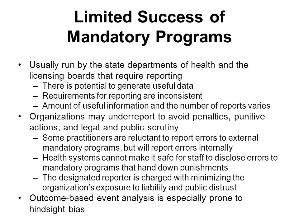 Limited Success of Mandatory Programs