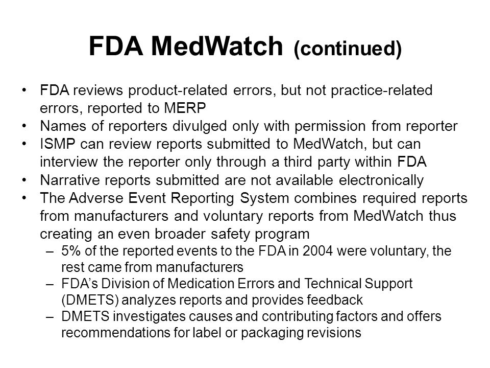 FDA MedWatch (continued)
