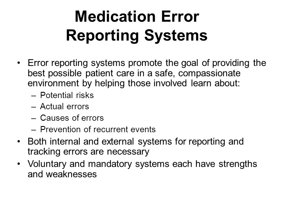 Medication Error Reporting Systems