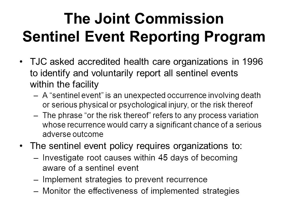 The Joint Commission Sentinel Event Reporting Program