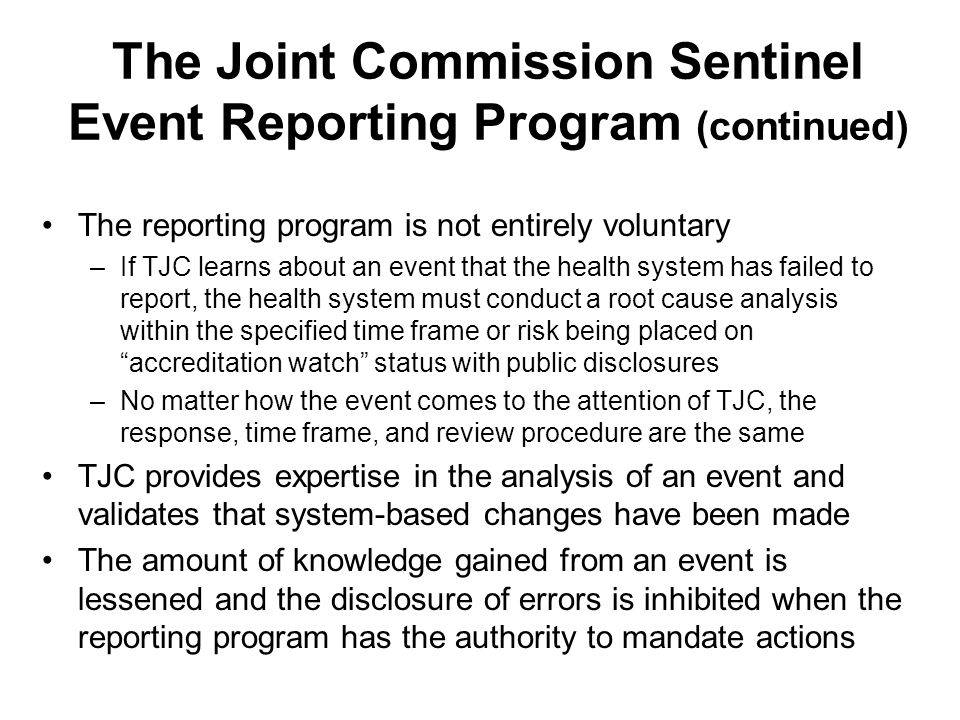 The Joint Commission Sentinel Event Reporting Program (continued)