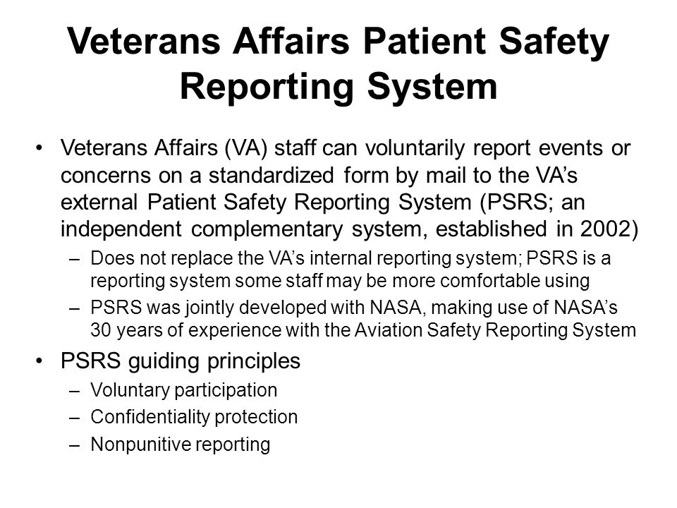 Veterans Affairs Patient Safety Reporting System