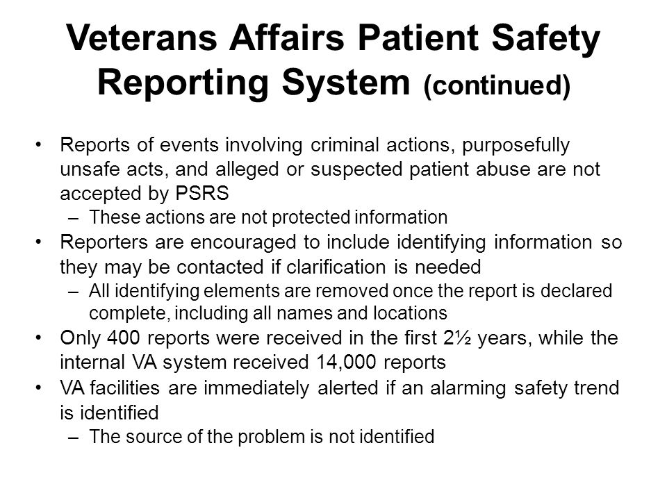 Veterans Affairs Patient Safety Reporting System (continued)