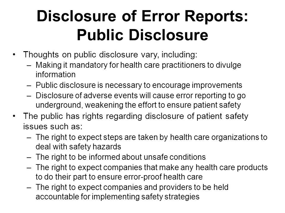 Disclosure of Error Reports: Public Disclosure