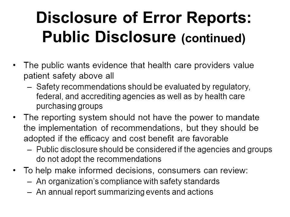 Disclosure of Error Reports: Public Disclosure (continued)