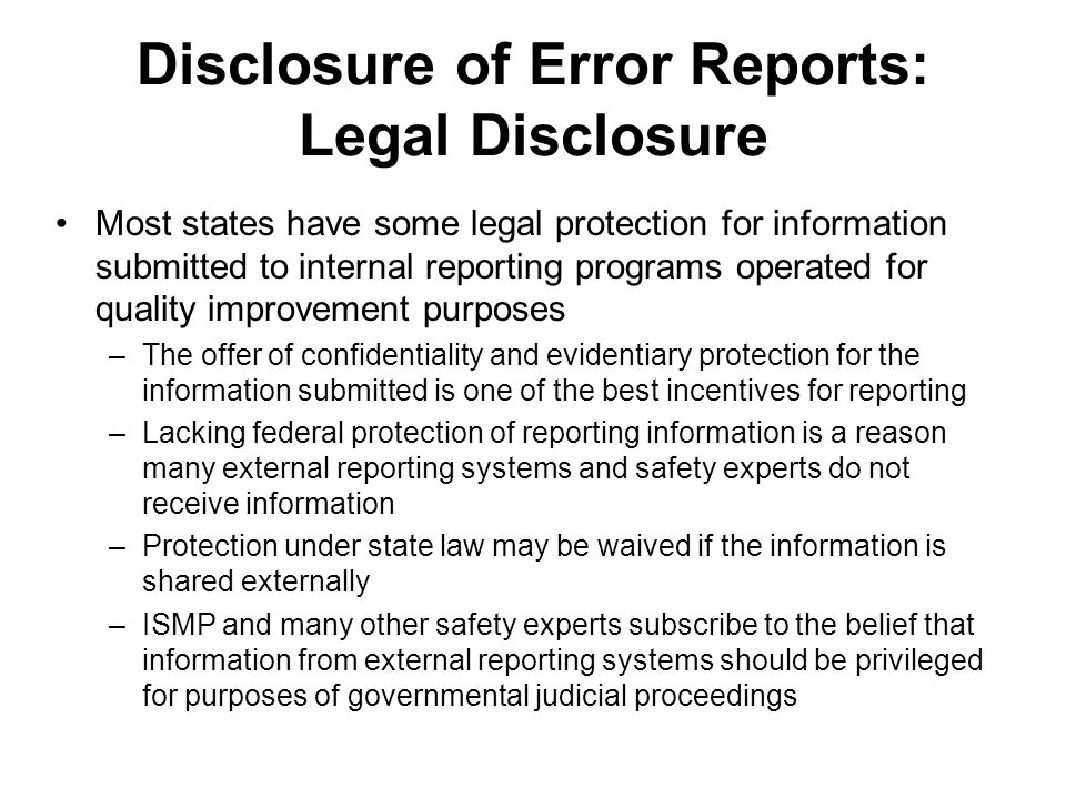 Disclosure of Error Reports: Legal Disclosure