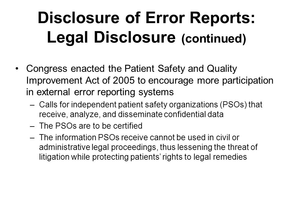 Disclosure of Error Reports: Legal Disclosure (continued)