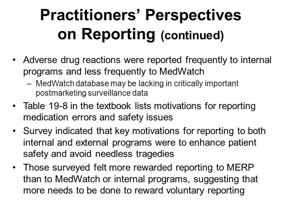 Practitioners' Perspectives on Reporting (continued)