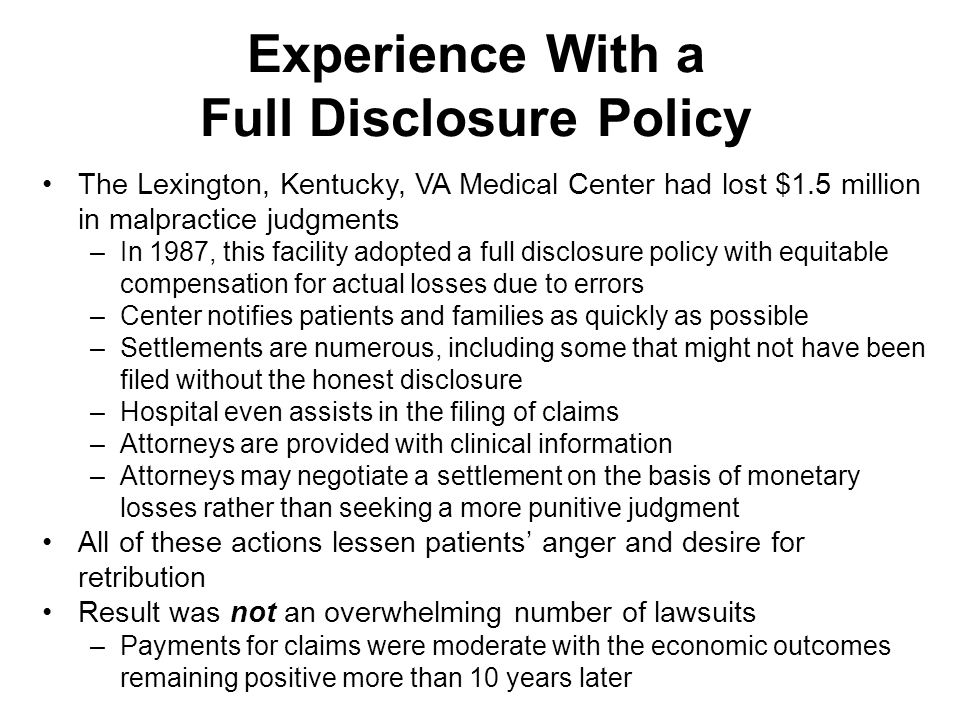 Experience With a Full Disclosure Policy
