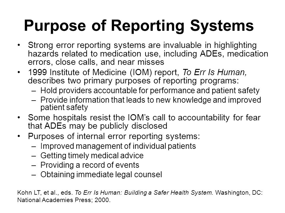 Purpose of Reporting Systems