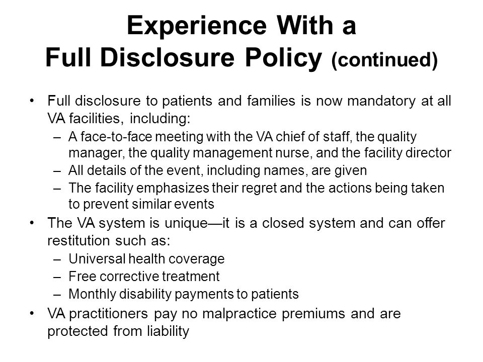 Experience With a Full Disclosure Policy (continued)