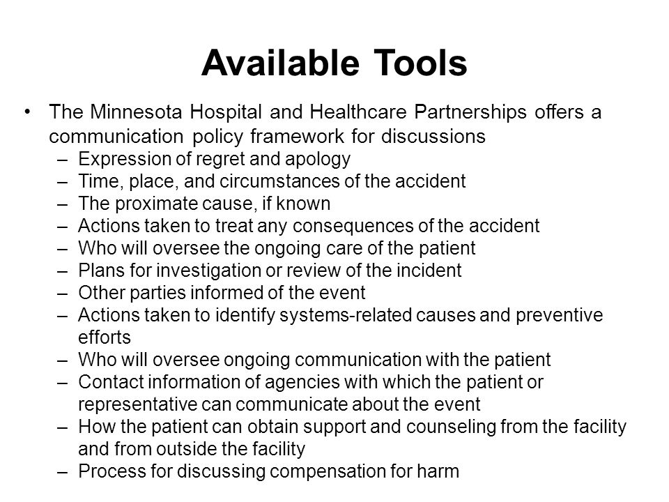 Available Tools The Minnesota Hospital and Healthcare Partnerships offers a communication policy framework for discussions.