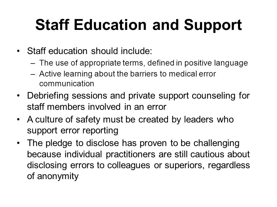 Staff Education and Support
