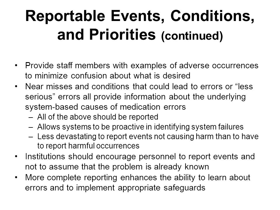 Reportable Events, Conditions, and Priorities (continued)