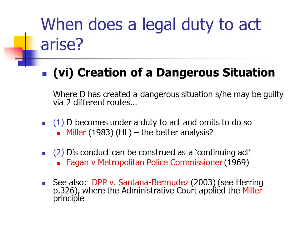 When does a legal duty to act arise