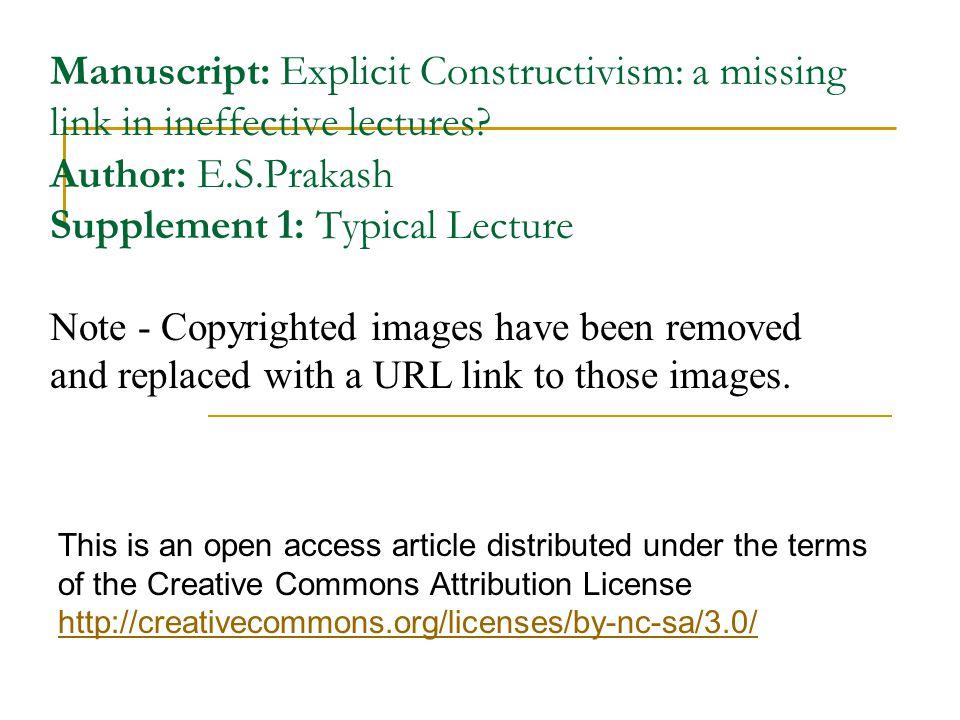 Manuscript: Explicit Constructivism: a missing link in ineffective lectures Author: E.S.Prakash Supplement 1: Typical Lecture