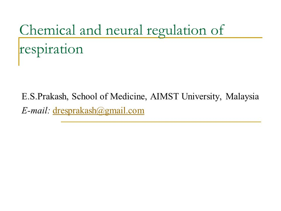 Chemical and neural regulation of respiration