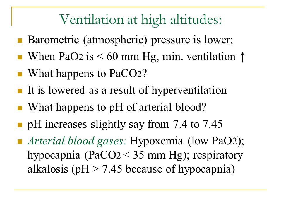 Ventilation at high altitudes: