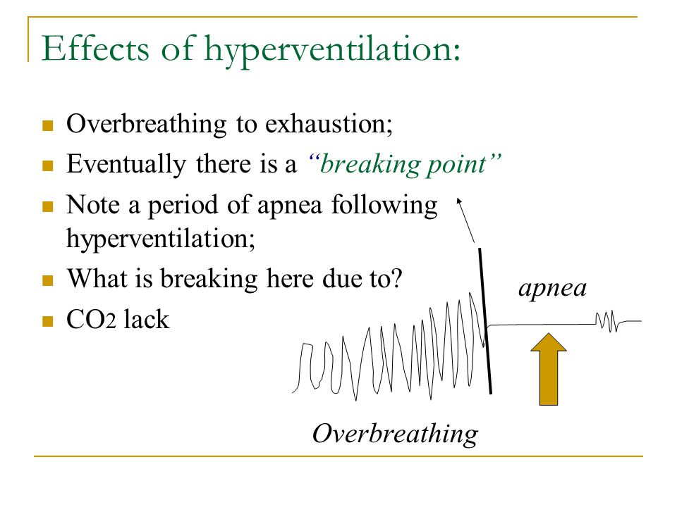 Effects of hyperventilation: