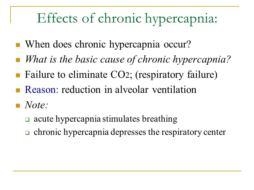 Effects of chronic hypercapnia: