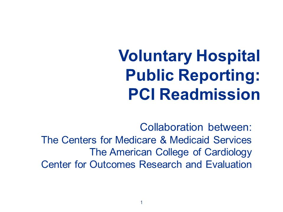 Voluntary Hospital Public Reporting: PCI Readmission